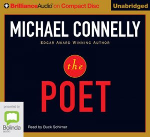 The Poet by Michael Connelly & Buck Schirner