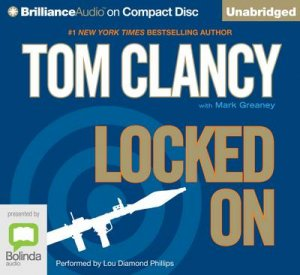 Locked On by Tom Clancy & Mark Greaney & Lou Diamond Phillips