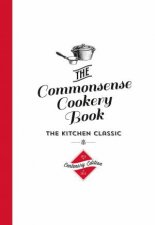 The Commonsense Cookery Book Centenary Ed
