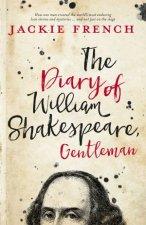 The Diary Of William Shakespeare Gentleman