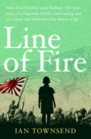 Line Of Fire by Ian Townsend