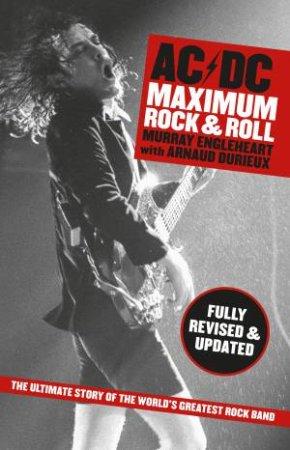 AC/DC: Maximum Rock N Roll - Revised Edition