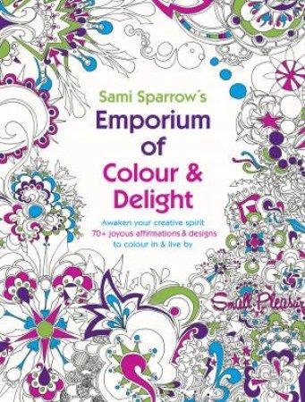 Sami Sparrows Emporium Of Colour And Delight