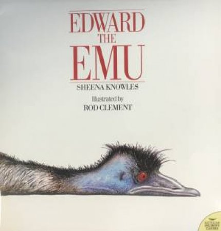 Edward the Emu (Big Book) by Sheena Knowles & Rod Clement