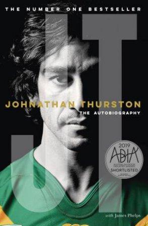 Johnathan Thurston: The Autobiography by Johnathan Thurston