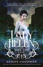 Lady Helen and the Dark Days Club Lady Helen Book 1