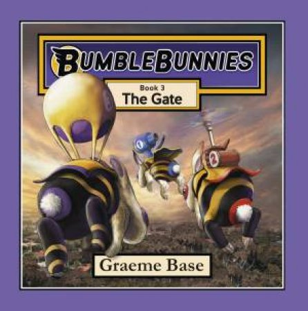BumbleBunnies: The Gate (BumbleBunnies, Book 3)