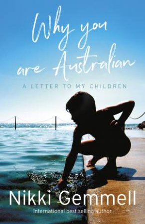 Why You Are Australian by Nikki Gemmell