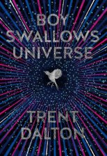 Boy Swallows Universe (Limited Gift Edition) by Trent Dalton