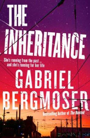 The Inheritance by Gabriel Bergmoser