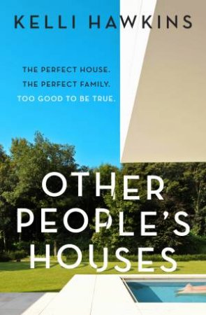 Other People's Houses by Kelli Hawkins