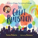The Great Realisation by Tomos Roberts & Nomoco