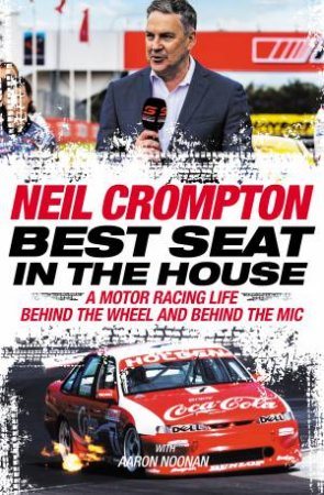 Best Seat in the House by Neil Crompton & Aaron Noonan