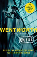 Wentworth  The Final Sentence On File Behind The Bars Of The Iconic FOXTEL Original Series