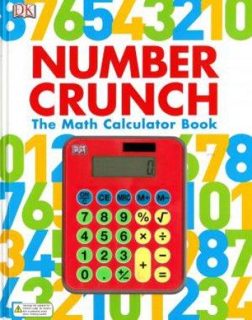 Number Crunch: The Math Calculator Book by Christian Dawson & Branka Surla