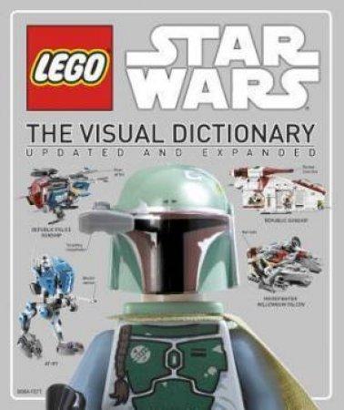 Lego Star Wars: The Visual Dictionary by Simon Beecroft & Jason Fry