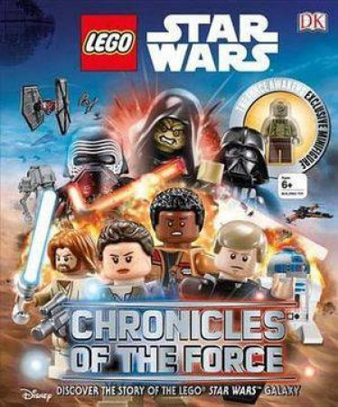 Lego Star Wars: Chronicles Of The Force by Adam Bray & David Fentiman & Cole Horton