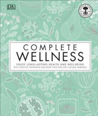 Complete Wellness by Various