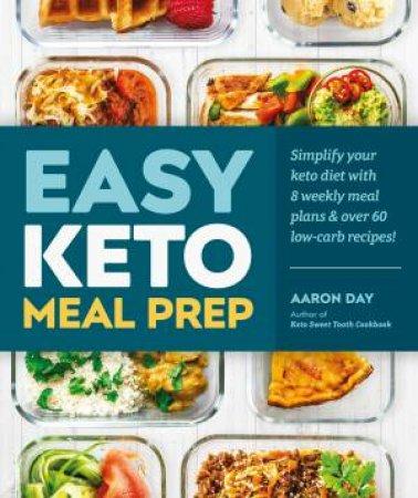 Easy Keto Meal Prep by Various