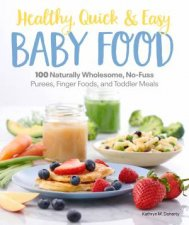Healthy Quick  Easy Baby Food