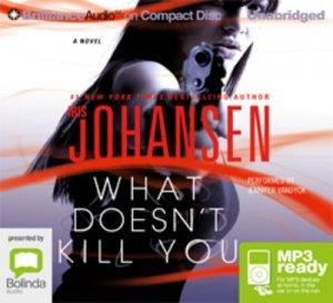 What Doesn't Kill You by Iris Johansen & Jennifer Van Dyck