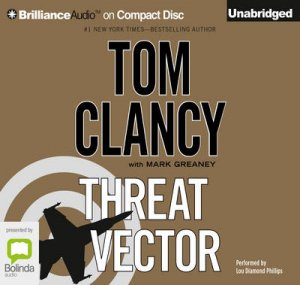 Threat Vector by Tom Clancy & Mark Greaney & Lou Diamond Phillips