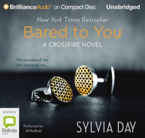 Bared To You by Sylvia Day & Jill Redfield