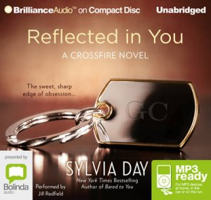 Reflected In You by Sylvia Day & Jill Redfield