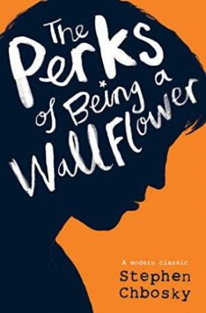 The Perks Of Being A Wallflower Young Adult by Stephen Chbosky