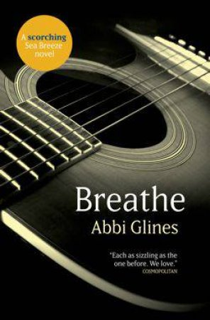 Breathe by Abbi Glines