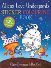 Aliens Love Underpants Sticker Colouring Book