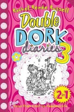 Double Dork Diaries 2-in-1, Vol 03 by Rachel Renee Russell