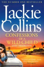 Lucky Santangelo Prequel: Confessions of a Wild Child by Jackie Collins