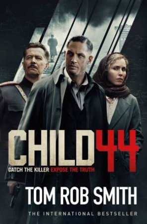 Child 44- Film Tie-In Ed.