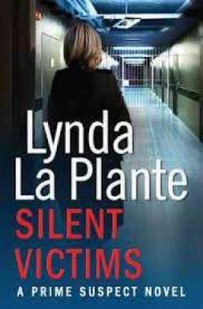 Silent Victims by Lynda La Plante