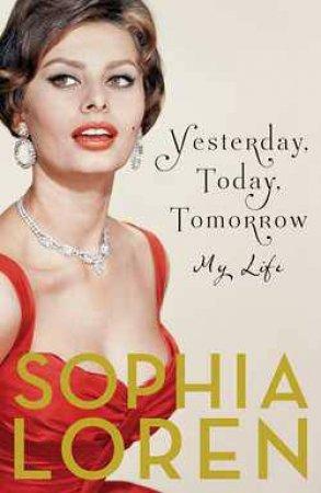 esterday, Today, and Tomorrow by Sophia Loren