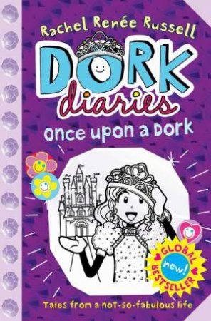 Once Upon a Dork - New Edition by Rachel Renee Russell