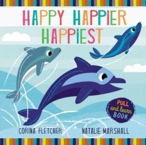 Happy, Happier, Happiest by Natalie Marshall