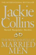 The World is Full of Married Men by Jackie Collins