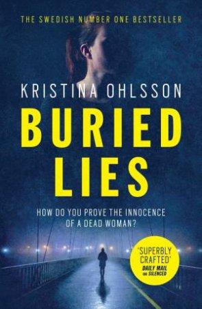 Buried Lies by Kristina Ohlsson