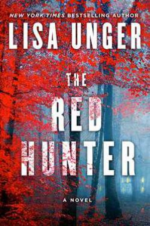 Red Hunter by Lisa Unger