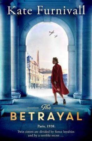 The Betrayal by Kate Furnivall