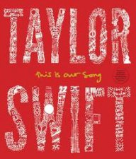 Taylor Swift This Is Our Song