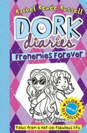 Frenemies Forever by Rachel Renee Russell