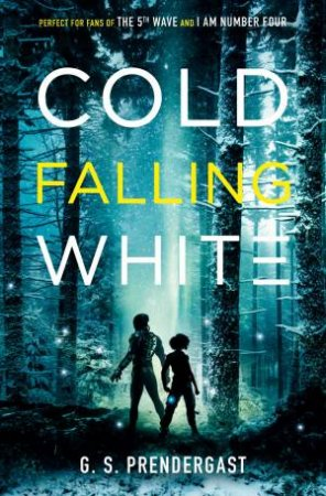 Cold Falling White by G.S. Prendergast