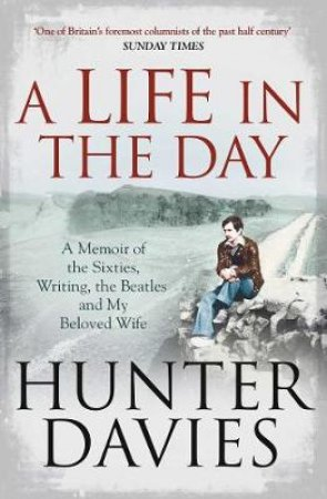 Life in the Day by Hunter Davis
