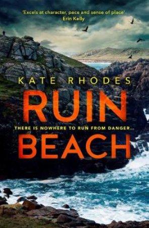Ruin Beach by Kate Rhodes