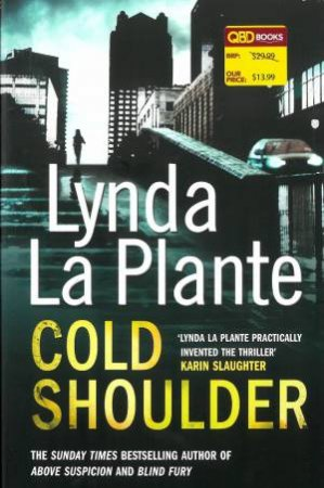 Cold Shoulder by Lynda la Plante