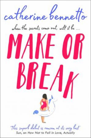 Make Or Break by Catherine Bennetto