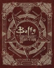 Buffy The Vampire Slayer 20 Years Of Slaying